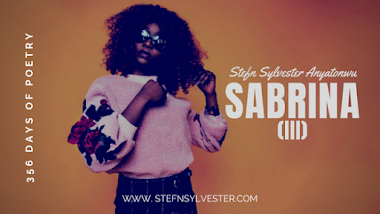 Sabrina (iii) | Stefn Sylvester Anyatonwu