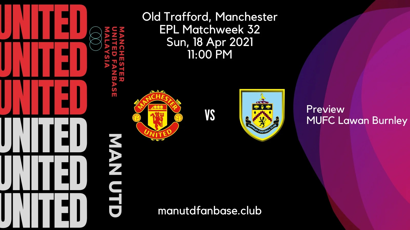 Preview Manchester United Lawan Burnley PL Pekan 32