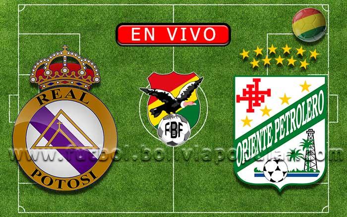 【En Vivo】Real Potosí vs. Oriente Petrolero - Torneo Clausura 2019