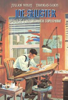 Joe Shuster: Opowieść o narodzinach Supermana okładka