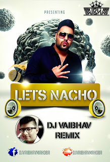 LET'S-NACHO-CLUB-MIX-DJ-VAIBHAV-REMIX
