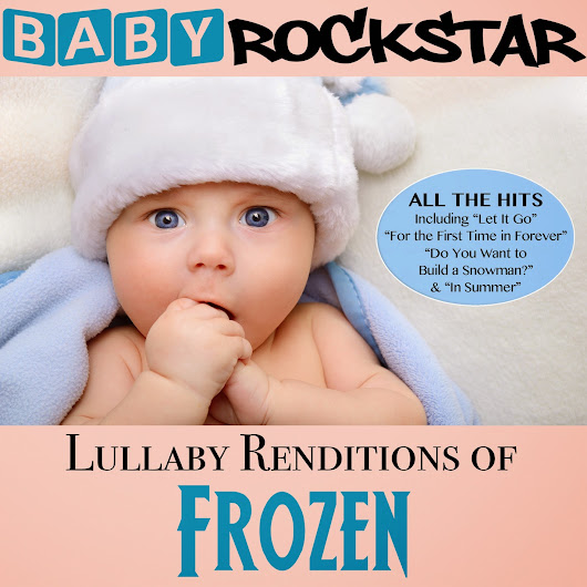 Baby Rockstar Lullaby Renditions of Frozen Review