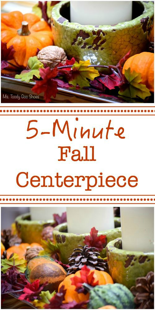 5-Minute Fall Centerpiece | Ms. Toody Goo Shoes