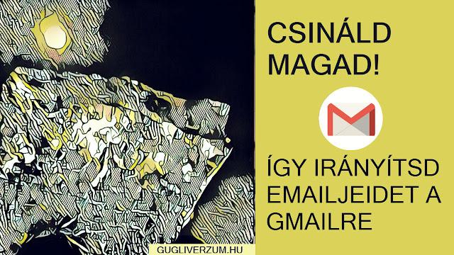 Irányísd át e-mailjeidet a Gmailre, MX rekordok beállítása misztkum nélkül