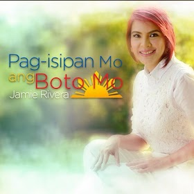Pag-Isipan Mo Ang Boto Mo by Jamie Rivera [Official Music Video]