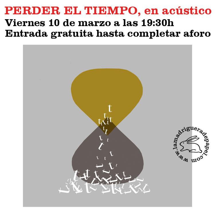 TOLEDO-LIBRERÍA-LA MADRIGUERA DE PAPEL-MÚSICA-CONCIERTO-PERDER EL TIEMPO