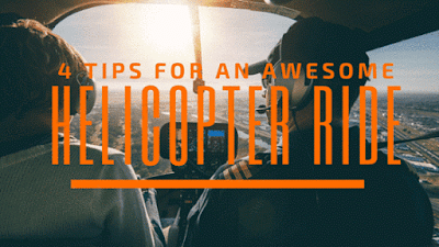 tips for an awesome helicopter ride