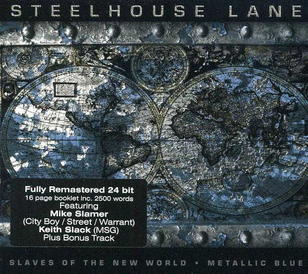 STEELHOUSE LANE - Slaves Of The New World + Metallic Blue [2-CD Remastered] full