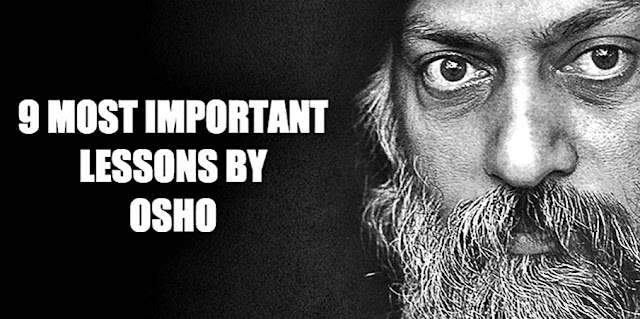The 9 Most Important Lessons By Osho They Should Have Taught Us In School