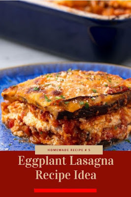 Eggplant Lasagna Recipe Idea