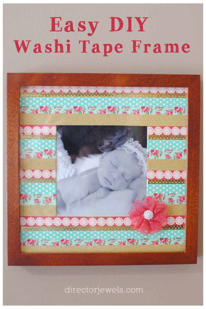 DIY Washi Tape Frame - Easy Photo Gift Idea at directorjewels.com