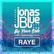 Jonas Blue - By Your Side Lyrics