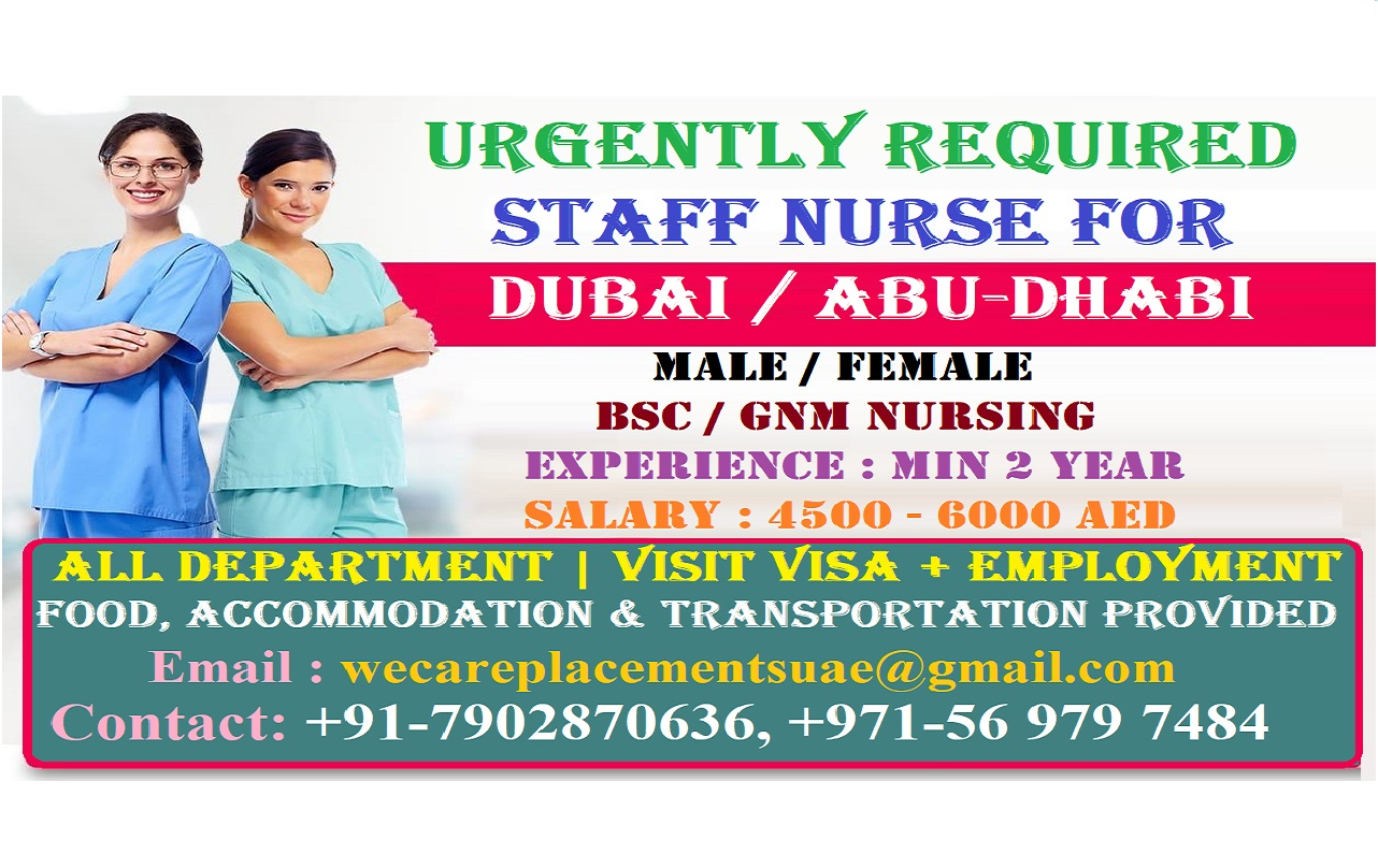 URGENT REQUIRED STAFF NURSE FOR DUBAI, ABU-DHABI