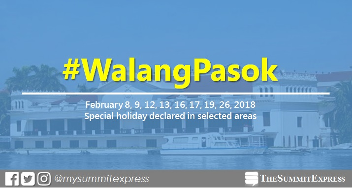 February 8, 9, 12, 13, 16, 17, 19, 26, 2018 special holiday declared in selected areas