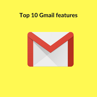 Top 10 Gmail features