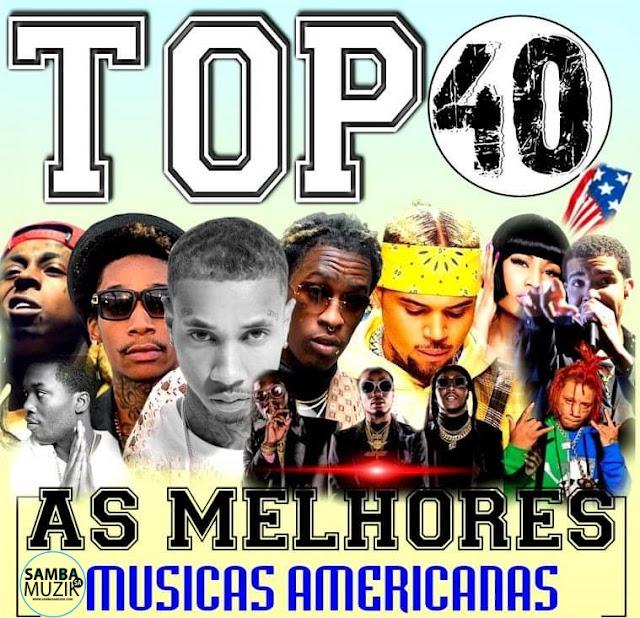 http://www.mediafire.com/file/y8yiur7welyhevy/TOP+40+-+As+Melhores+M%C3%BAsicas+Americanas+2019.zip