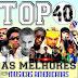 TOP 40 - As Melhores Músicas Americanas 2019