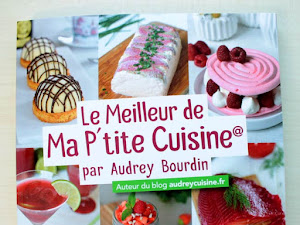 Le Meilleur de Ma P'tite Cuisine par Audrey Bourdin