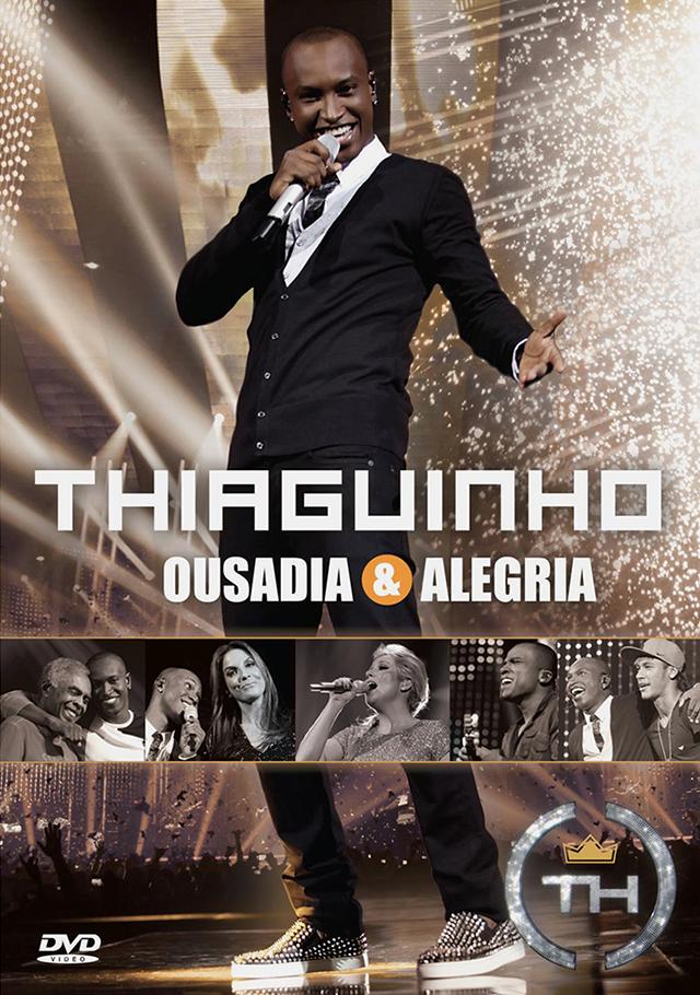 o novo cd de thiaguinho 2012 ousadia e alegria