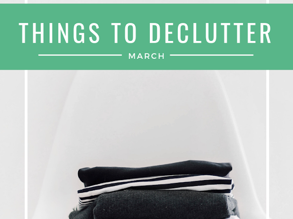 Things to Declutter This Month