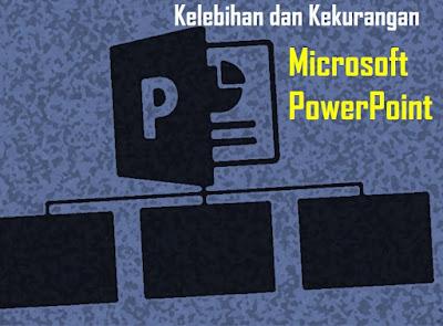 Keuntungan dan Kekurangan Microsoft Power Point -  Kelebihan Iptek khususnya Microsoft Power Point disingkat PPT merupakan aplikasi atau program dengan keuntungan/kelebihan yang berfungsi untuk mempresentasikan materi ke dalam bentuk slide-slide.  Kegunaan Microsoft Power Point itu merupakan manfaat yang sering dipergunakan. Fungsi Microsoft Power Point (PPT) itu yang membantu dalam dunia Pendidikan, ekonomi, dan statistika ternyata beberapa pengguna hanya mengetahui fungsi dari PPT.  Akan tetapi, beberapa pengguna tak jarang kurang mengenai apa itu Microsoft Power Point, atau secara sederhananya adalah mengenai pengertian atau definisi Microsfot Power Point (PPT). Walaupun dengan kelebihan yang dapat dimanfaatkan dari aplikasi atau program ini sangat besar.  Adapun pengertian Microsoft Power Point adalah suatu software yang menyediakan fasilitas yang berfungsi untuk membantu dalam menyusun sebuah presentasi yang efektif, professional, dan juga mudah.  Selain itu fungsi Microsoft Power Point diantaranya untuk membuat presentasi ke dalam bentuk slide-slide sehingga memudahkan bagi audience untuk mengetahui garis besar dalam presentasi tersebut; menambahkan audio, video, gambar dan animasi dalam presentasi sehingga presentasi terlihat menarik, hidup dan mampu berkesan.  Selain itu Microsoft Power Point juga berfungsi untuk mempermudah dalam mengatur dan mencetak slide; membuat presentasi dalam bentuk softcopy sehingga dapat dengan muda diakses melalui perangkat komputer atau laptob. Selain itu juga dapat diakses di aplikasi android atau gadget.  Dalam mengaktifkan Program Microsoft Power Point sangatlah mudah di Komputer dengan menjalankan langkah-langkah yang dimulai dari Klik Start; Klik All Programs; Klik Microsoft Office; Klik Microsoft Office Power Point (2007); Maka akan tampil lembar kerja MS. Power Point (2007)/  Kelebihan dan Kekurangan Microsoft Power Point Sejarah Microsoft Power Point yang terus mengalami perkembangan dari setiap tahunnya, menjadikan aplik