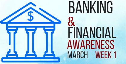 Banking Awareness March 2018: Week 1