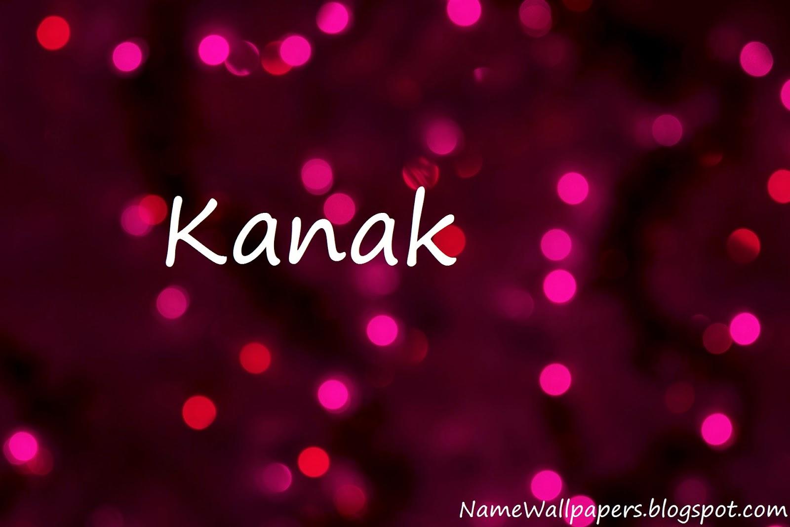 Kanak Name Wallpapers