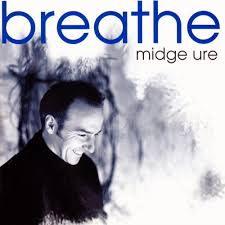 ... da Música Breathe de Midge Ure