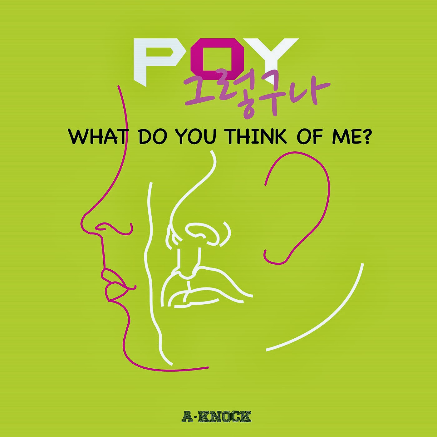 [Single] Poy – What Do You Think Of Me?