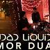 Ciudad Líquida - Amor Dual