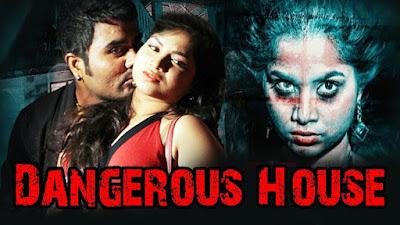 Dangerous House 2018 Hindi Dubbed 720p Movie Download