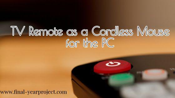 Project TV Remote as a Cordless Mouse for the PC