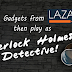 Top 10 Gadgets Make You Be Sherlock Holmes Detective @ Lazada Malaysia