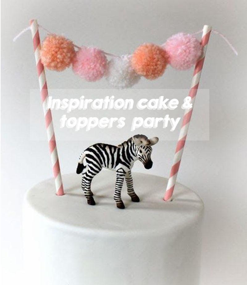 INSPIRACION FIESTAS INFANTILES | TARTAS Y CAKE TOPPERS