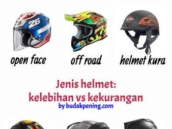 Jenis helmet | kelebihan kekurangan