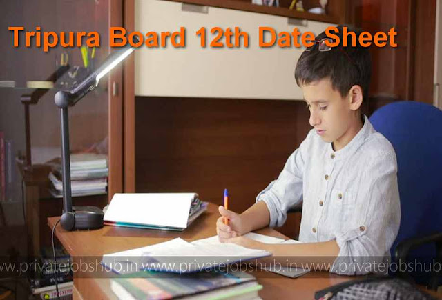 Tripura Board 12th Date Sheet