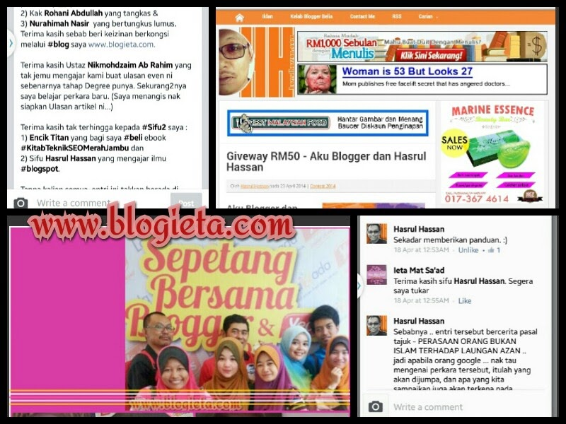 Search Description Wordless Of Wednesday, Giveaway, Giveaway Hasrul Hassan, hasrulhassan.com, Aku Blogger dan Hasrul Hassan, Giveaway Aku Blogger dan Hasrul Hassan, Aku Blogger, Blogger, Segmen Blogger Hasrul Hassan, Blog ieta, Sepetang Bersama Ye'os 2014, Sepetang Bersama Blogger2014, SBBYEOS2014, SBB2014, http://www.blogieta.com/2014/04/aku-blogger-dan-hasrul-hassan.html, www.ieta-myblog.blogspot.com/2014/04/aku-blogger-dan-hasrul-hassan.html
