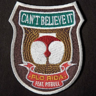Flo Rida - Can't Believe It Lyrics (ft. Pitbull)