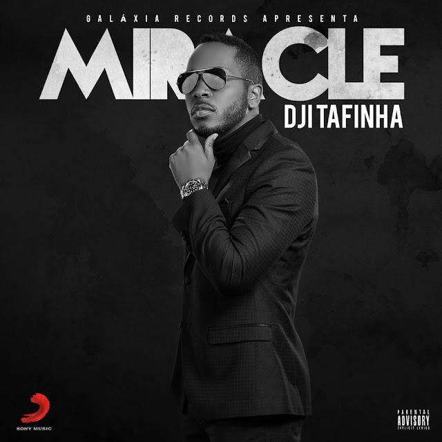 "Dji Tafinha - EP ""Miracle"""