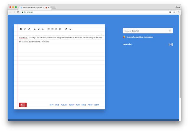 Como dictar al PC, la magia del reconocimiento de voz para escribir documentos desde Chrome en casi cualquier idioma