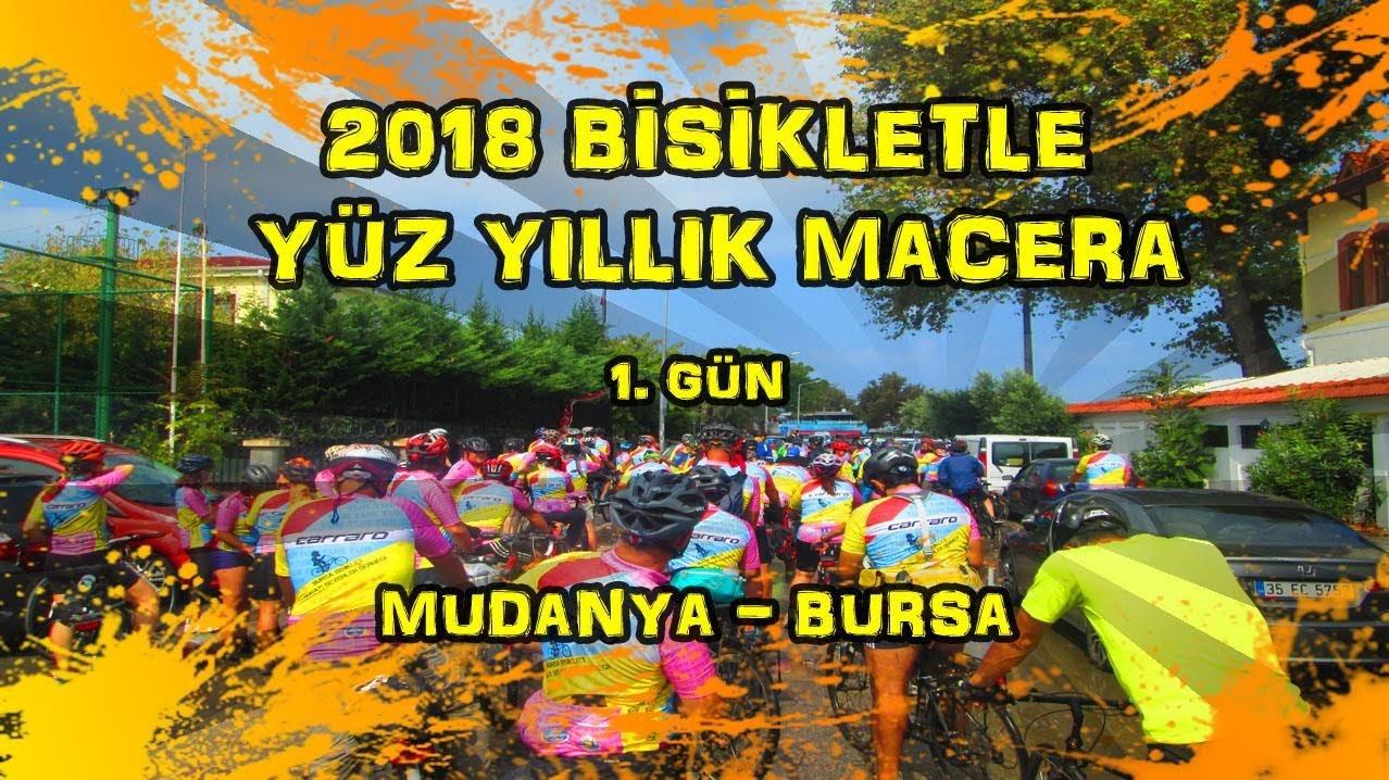 2018/09/06 Bisikletle Yüz Yıllık Macera - Mudanya - Nilüfer - Bursa (1.Gün)