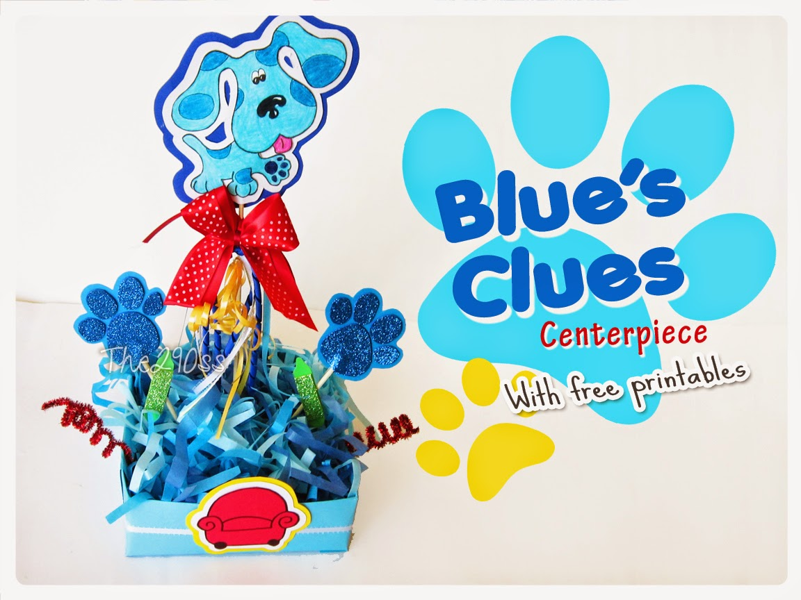 the290ss blue u0027s clues centerpiece tutorial