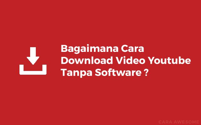 Cara Download Video Youtube Tanpa Software di PC & Android
