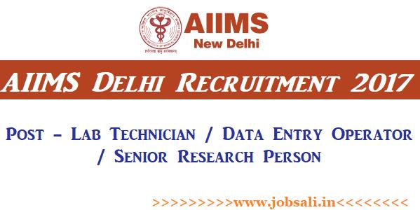 AIIMS Vacancy, AIIMS Lab Technician Vacancy, Govt jobs in Delhi