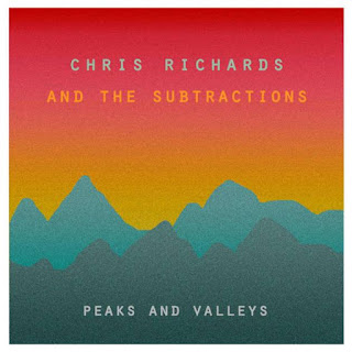 CHRIS RICHARDS AND THE SUBTRACTIONS - Peaks and valleys 1