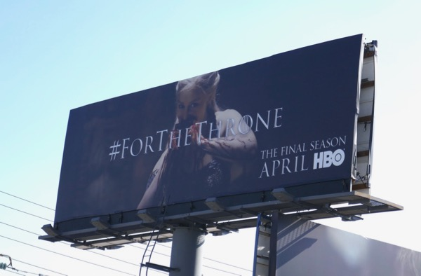 Game of Thrones final season Daenerys billboard
