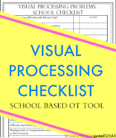 Visual processing checklist for Occupational Therapy, classroom, teachers to help students with handwriting and classroom tasks.