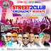 Download Mixtape :  Dj-Corplet  Street 2 Club Emergency Mixtape