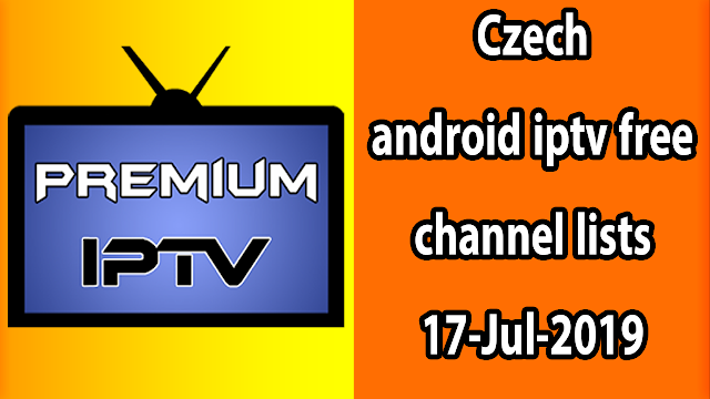 Czech android iptv free channel lists 17-Jul-2019