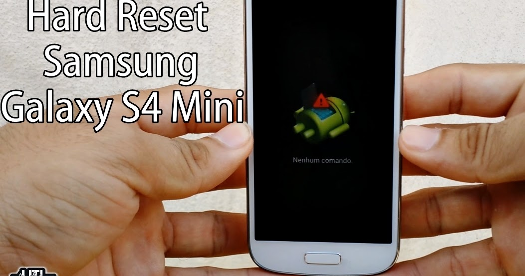 Smartphone Samsung Galaxy S4 Mini Gt I9192: UTI Cell: Hard Reset No Samsung Galaxy S4 Mini (GT-I9192